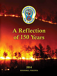 Roanoke County Fire and Rescue - A Reflection of 150 Years (PDF)