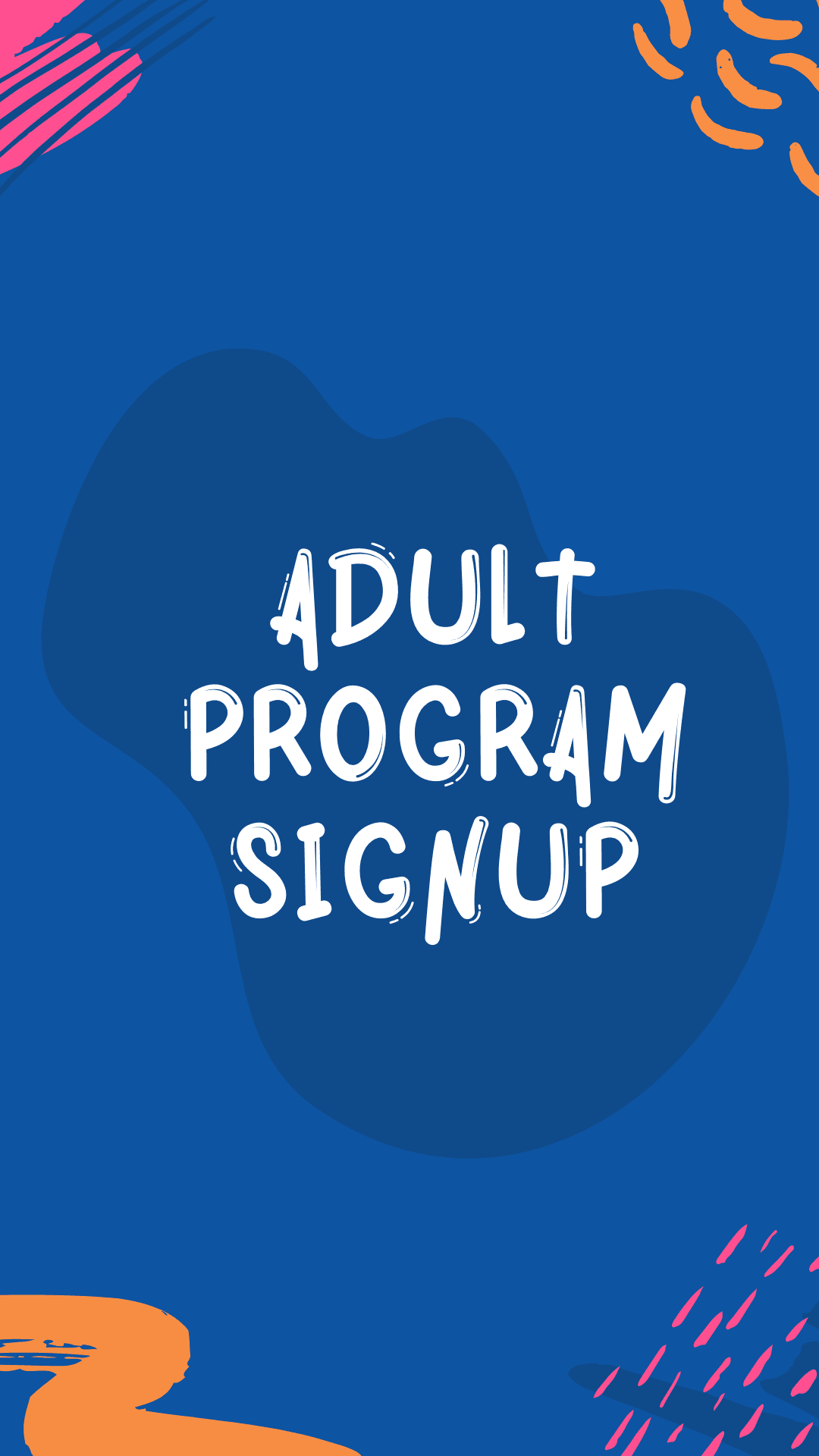 Adult Program Sign Up