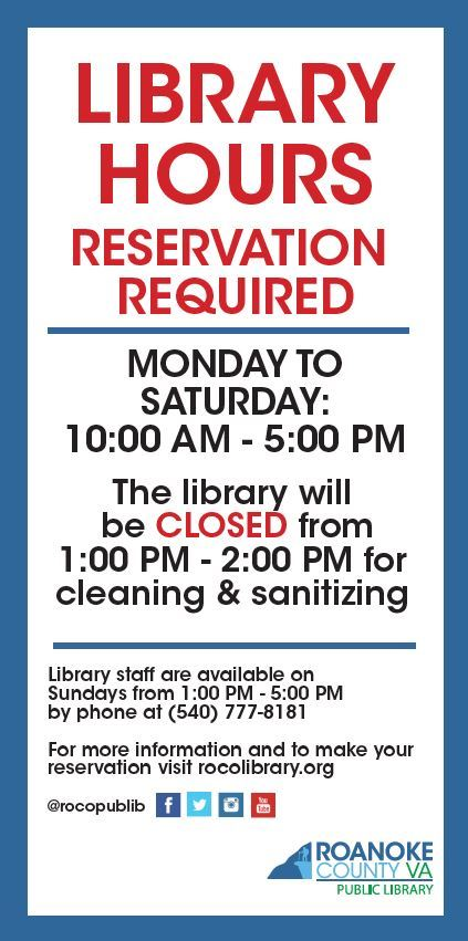 Library Hours, Reservation Required, Monday to Saturday from 10a-5p and closed from 1-2p for cleanin